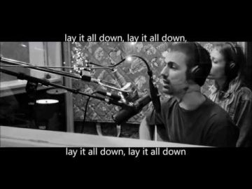 Lay it All Down feat  Will Reagan w lyrics