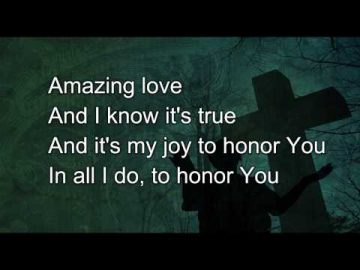 You Are My King (Amazing Love) by Newsboys with lyrics